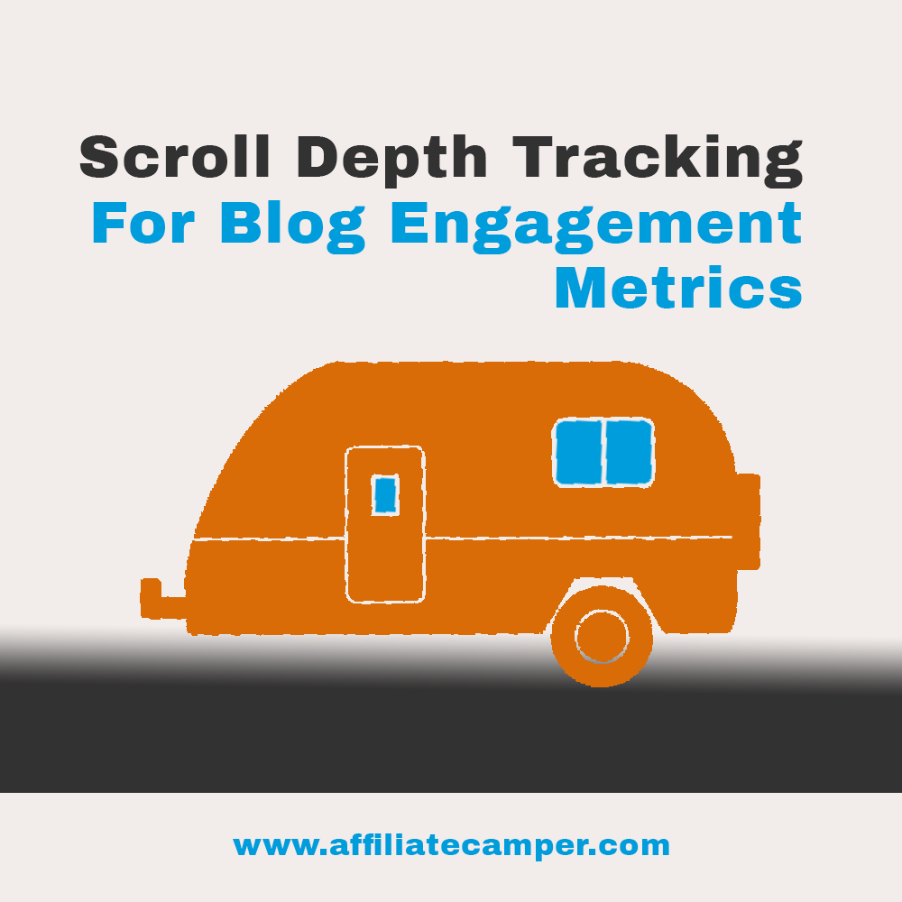 Page Depth Tracking and Scroll Depth Trigger in Google Analytics